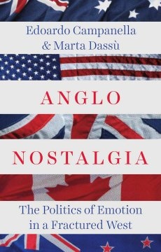 Anglo Nostalgia: Politics of Emotion in a Fractured West