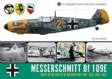 Messerschmitt Bf109E: Units In The Battle Of Britain Part 2: Wingleader Photo Archive Number 4
