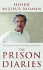 The Prison Diaries: The Rebel Who Founded a Nation