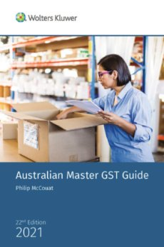 Australian Master GST Guide 2021 22nd Edition