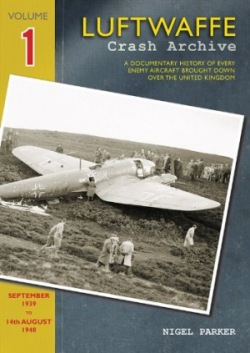 Luftwaffe Crash Archive Volume 1