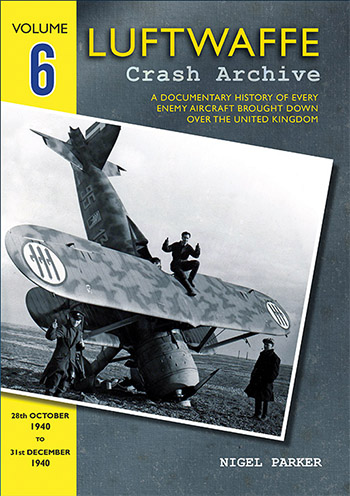 Luftwaffe Crash Archive Volume 6